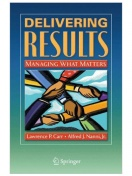 Delivering Results: Managing What Matters